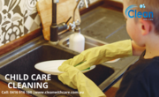 Book Our Reliable Child Care Cleaning Services